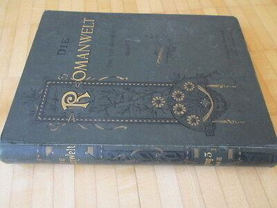 Romanwelt Dritter Jahrgang Band II  von 1898 sehr guter zustand