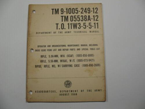 TM 9-1005-249-12, TM 05538A-12, T.0. 11W3-5-5-11 Manual for 5.56-MM Rifles