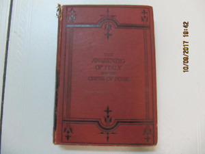 Vintage The Awakening Of Italy And TheCrisis Of Rome BookCir1866