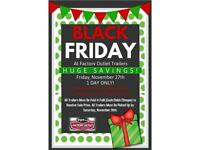 ****BLACK FRIDAY EVENT AT FACTORY OUTLET TRAILERS!!****