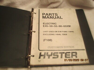 Hyster Forklift Fork Lift Truck Electric E45-50-55-60-65xm Parts Manual F108