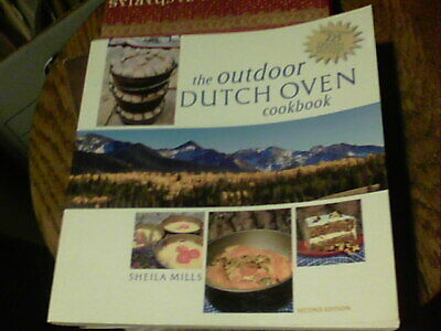The Outdoor Dutch Oven Cookbook by Sheila Mills (2008, -