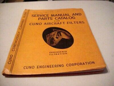 1942 Service Manual and Parts Catalog for Cuno Aircraft Filters - Meriden, CT Aircraft Parts Catalog Manual