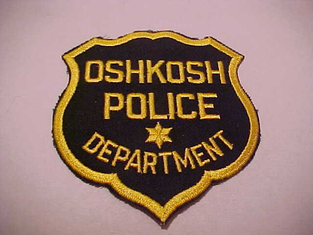OSHKOSH WISCONSIN  POLICE PATCH *** FREE SHIP IN USA *** OLD STYLE SHOULDER SIZE
