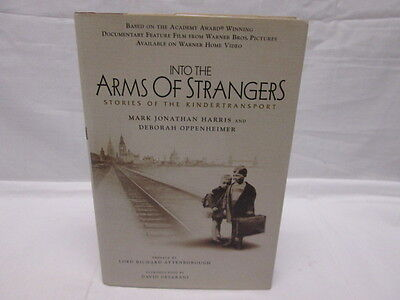 Into The Arms Of Strangers Stories Of Kindertransport Harris Oppenheimer 2000