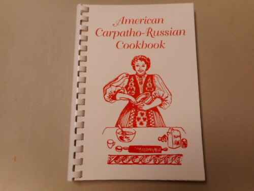 American Carpatho-Russian Cookbook - Ethnic Recipes - 140 Pages
