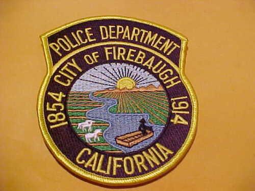 FIREBAUGH CALIFORNIA POLICE PATCH SHOULDER SIZE UNUSED 5 X 4