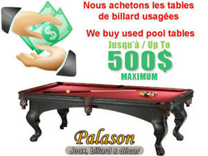 Nous achetons tables billard et pinball Buying used pool tables
