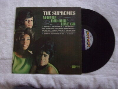 The Supremes Where Did Our Love Go 1964 Motown MT- 621 LP