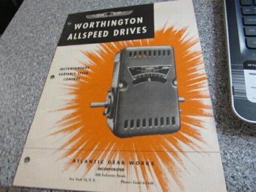 VINTAGE Equipment Brochure WORTHINGTON ALLSPEED DRIVES ATLANTIC GEAR WORKS
