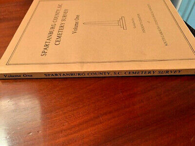 Spartanburg County, S.C. Cemetery Survey, Softcover, Vol. 1, Pinckney Chapter