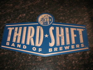 Third Shift Band Of Brewers Sign