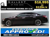 2010 NISSAN MAXIMA SV 3.5L *EVERYONE APPROVED* $0 DOWN $129/BW!