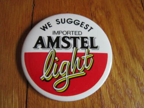 """Amstel Light Beer Pin CollectibleWe Suggest Imported Pinback 3"""" FREE SHIP"""