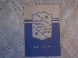 Lindsay and Victoria County - Old Home Week July 1-10, 1948