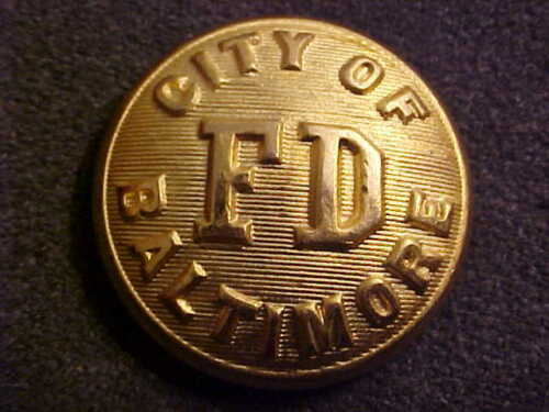 OLD OBSOLETE 1 INCH CITY OF BALTIMORE FIRE DEPARTMENT UNIFORM COAT BUTTON SCOVIL