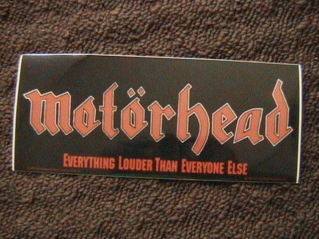 "MOTORHEAD ""EVERTHING LOUDER THAN EVERONE ELSE"" UNUSED BUMBER STICKER"
