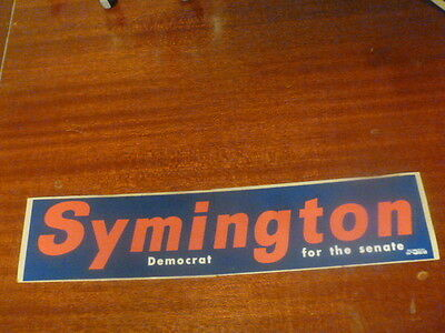 Missouri Senator Stuart Symington Senate Campaign Bumper Sticker Democrat 1970