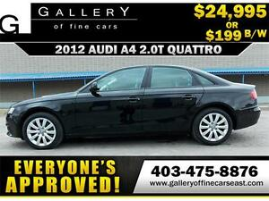 2012 Audi A4 2.0T QUATTRO $199 bi-weekly APPLY NOW DRIVE NOW