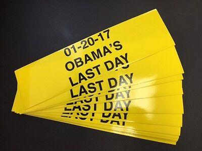 Donald Trump 45th President 2017 Inauguration Obama's Last Day Bumper Sticker