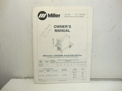 Miller Millermatic 250250mp Owners Manual 1996 Starting Ser No Kf990955