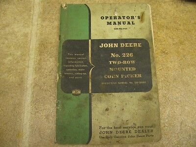 John Deere 226 2 Row Tractor Mounted Corn Picker Operators Manual And Parts List