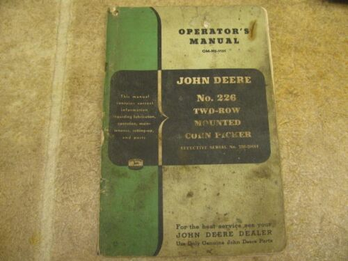 John Deere 226 2 row Tractor Mounted Corn Picker Operators Manual and Parts List