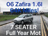 7 SEATER £1285 2006 Zafira 1.6l* like focus megane golf touran sharan cmax bmax civic A3 A4 astra