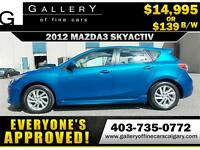 2012 Mazda3 GS-SKY $139 bi-weekly APPLY TODAY DRIVE TODAY