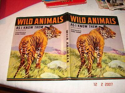 WILD ANIMALS As I Know Them - Clara E Knecht - 1933 - Clean Copy - VGC w/ Jacket