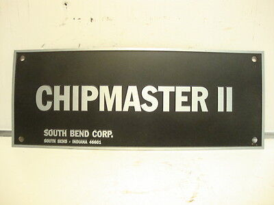 South Bend Lathe Chipmaster Ii Aluminum Milling Mach. Name Plate Raised Letters