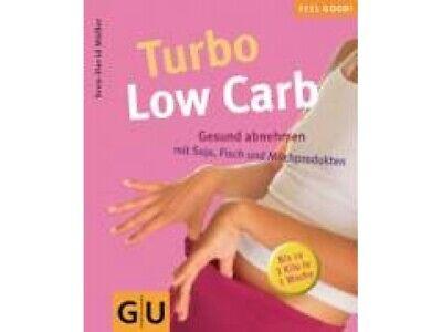 Die gesunde Turbo-Diät - Bis zu 3 Kilo in 1 Woche abnehmen mit Soja, Fisch und A