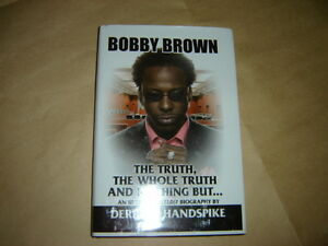 """Book: """"BOBBY BROWN, THE TRUTH, THE WHOLE TRUTH..."""" Etc. Etc Etc."""