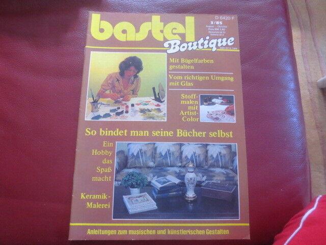 Bastel Boutique: Bügelfarben, Stoffmalen Keramik, Malerei   3/1985 s. Fotos