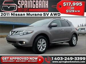 2011 Nissan Murano SV AWD w/Sunroof $119 B/W INSTANT APPROVAL, D