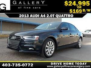 2013 Audi A4 2.0T QUATTRO $169 bi-weekly APPLY NOW DRIVE NOW