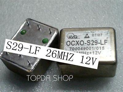 used 1pc  OCXO OCXO-S29-LF 26MHZ 12V