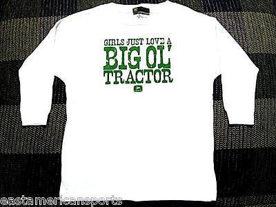 John Deere Girls Just Love A Big Ol' Tractor White Long Sleeve Shirt Toddler 3T