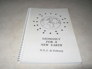 Geomancy for a New Earth, N.O.J. Trebourg