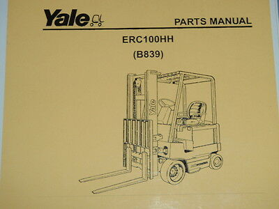 Yale Parts Manual Erc100hh B839 2005 Electric Lift Truck Forklift