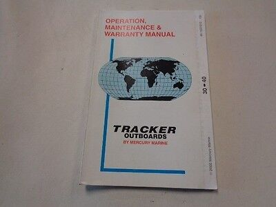 TRACKER OUTBOARD OPERATION / MAINTENANCE & WARRANTY MANUAL 90-10221010 BOAT