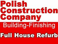 Polish Construction Company - All kind of works, Good quality and work safety.