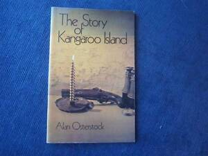 The Story of Kangaroo Island  by alan osterstock Allenby Gardens Charles Sturt Area Preview
