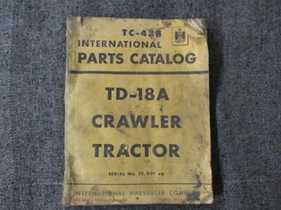 International Harvester Parts Catalog Tc-43-b Td-18a Crawler Tractor Original