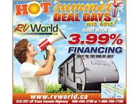 FINANCING As low as 3.99% at RV WORLD until July 31st!!!!
