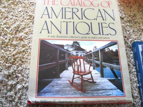1979 EDITION THE CATALOG OF AMERICAN ANTIQUES - BY WILLIAM C KETCHUM, JR.