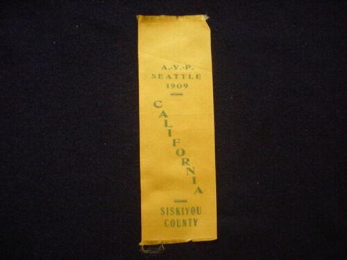 1909 Alaska-Yukon-Pacific Exposition Siskiyou County, California Souvenir Ribbon