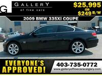 2009 BMW 335xi XDRIVE $249 bi-weekly APPLY TODAY DRIVE TODAY