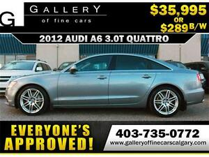 2012 Audi A6 3.0T QUATTRO $289 bi-weekly APPLY NOW DRIVE NOW