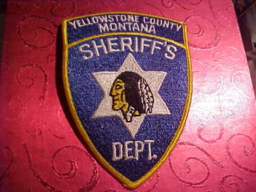 YELLOWSTONE COUNTY MONTANA POLICE PATCH SHOULDER SIZE UNUSED **************